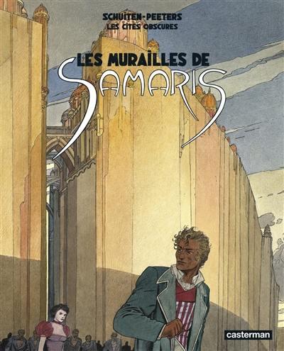 Les cités obscures. Volume 1, Les murailles de Samaris