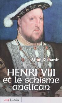 Henri VIII et le schisme anglican