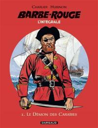 Barbe-Rouge. Volume 1, Le démon des Caraïbes