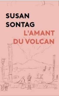 L'amant du volcan