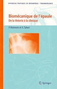 Biomécanique de l'épaule : de la théorie à la clinique