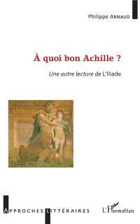 A quoi bon Achille ?