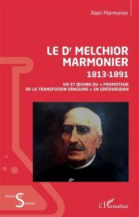 Le Dr Melchior Marmonier