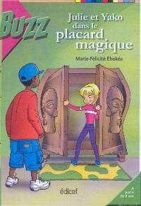 Julie et Yako dans le placard magique
