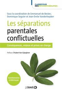 Les séparations parentales conflictuelles