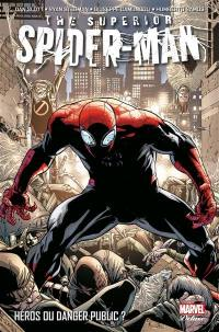 The superior Spider-Man. Volume 1, Héros du danger public ?