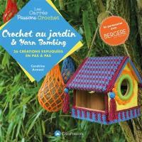 Crochet au jardin & yarn bombing