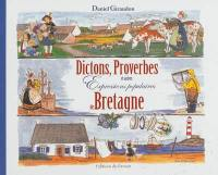 Dictons, proverbes et autres expressions populaires de Bretagne