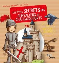 Les p'tits secrets des chevaliers et châteaux forts
