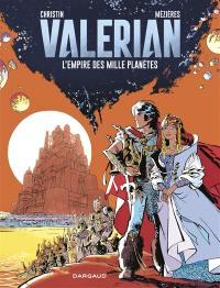 Valérian. Volume 2, L'empire des mille planètes