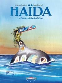 Haïda. Volume 1, L'immortelle baleine