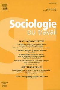 Sociologie du travail. n° 1 (2007), Trous noirs du pouvoir