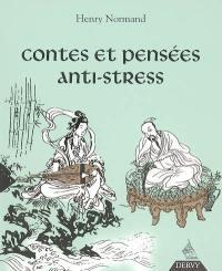 Contes et pensées anti-stress