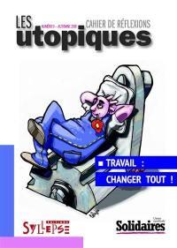 Utopiques (Les) : cahier de réflexions. n° 9, Travail