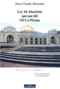 Les 16 Alsaciens qui ont dit oui à Pétain