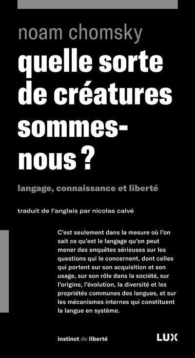 Quelle sorte de créatures sommes-nous?