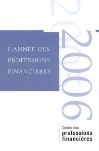 Année des professions financières (L'). n° 1, 2005-2006