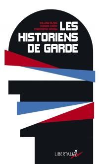 Les historiens de garde