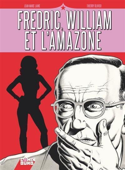 Fredric, William et l'Amazone