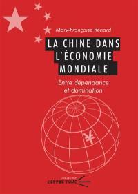 La Chine dans l'économie mondiale