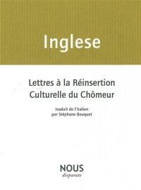 Lettres à la réinsertion culturelle du chômeur; Suivi de Mes cahiers de poèmes