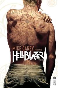 Mike Carey présente Hellblazer. Volume 1,