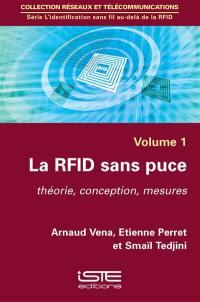 La RFID sans puce : théorie, conception, mesures