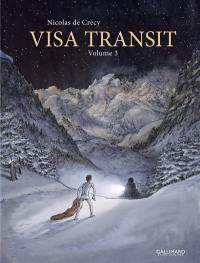 Visa transit. Vol. 3