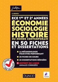 Economie, sociologie, histoire du monde contemporain en 50 fiches et dissertations