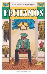 Fechamos (on ferme)