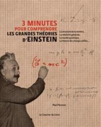 3 minutes pour comprendre les grandes théories d'Einstein