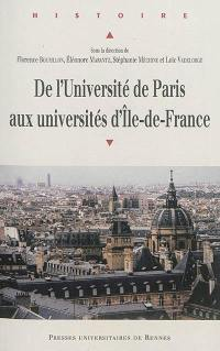 De l'Université de Paris aux universités d'Ile-de-France