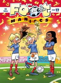 Les foot-maniacs. Volume 17,