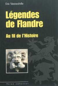 Légendes de Flandre au fil de l'histoire