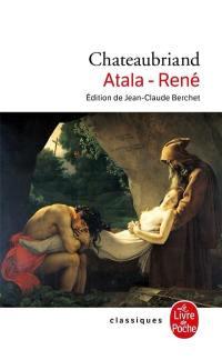 Atala; Suivi de René