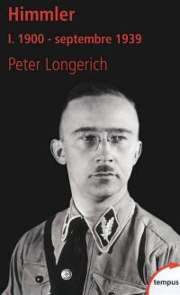 Himmler. Volume 1, 1900-septembre 1939