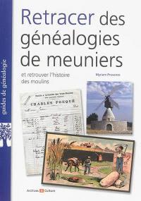 Retracer des généalogies de meuniers