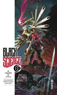 Black science. Volume 1, De Charybde en Scylla