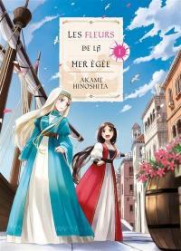 Les fleurs de la mer Egée. Volume 1,