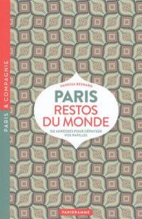 Paris, restos du monde