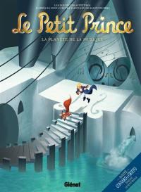 Le Petit Prince. Volume 3, La planète de la musique