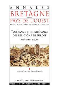 Annales de Bretagne et des pays de l'Ouest, Tolérance et intolérance des religions en Europe, XVIe-XVIIIe siècle