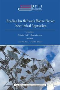 Book practices & textual itineraries. Volume 13, Reading Ian McEwan's mature fiction