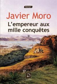 L'empereur aux mille conquêtes, n° 1, L'empereur aux mille conquêtes