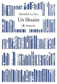 Un libraire : récit