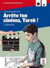 Arrête ton cinéma, Tarek ! : A2