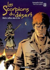 Les Scorpions du désert. Volume 5, Quatre cailloux dans le feu
