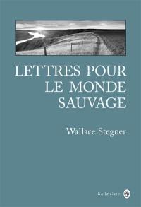 Lettres pour le monde sauvage