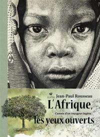 L'Afrique les yeux ouverts