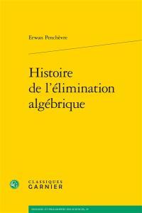Histoire de l'élimination algébrique